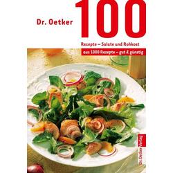 100 Rezepte - Salate und Rohkost