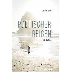 Poetischer Reigen. Edwin Zeh  - Buch