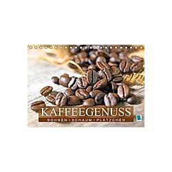 Bohnen, Schaum & Plätzchen: Kaffeegenuss (Tischkalender 2021 DIN A5 quer)