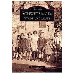 Schwetzingen. Frank-Uwe Betz  - Buch