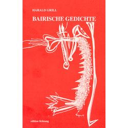 Bairische Gedichte als Buch von Harald Grill