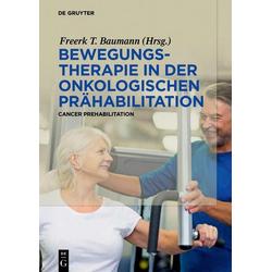 Bewegungstherapie in der onkologischen Prähabilitation