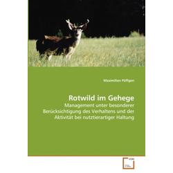 Rotwild im Gehege als Buch von Maximilian Päffgen