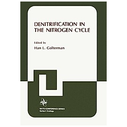 Denitrification in the Nitrogen Cycle. Han Golterman  - Buch