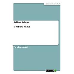 Geist und Kultur. Gebhard Deissler  - Buch