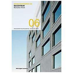 Baukulturführer 06 - Bauzentrum München-Riem - Buch