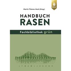 Handbuch Rasen als Buch von Martin Thieme-Hack