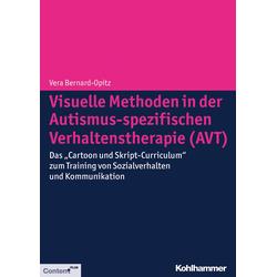 Visuelle Methoden in der Autismus-spezifischen Verhaltenstherapie (AVT): Buch von Vera Bernard-Opitz