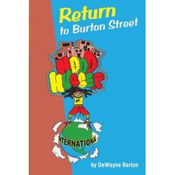 Return to Burton Street als Taschenbuch von Dewayne Barton