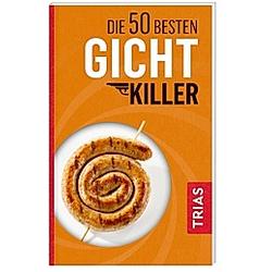 Die 50 besten Gicht-Killer