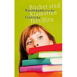 Bücher sind Klamotten fürs Hirn - Buch