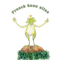 Frosch kann alles