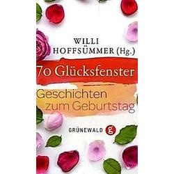 70 Glücksfenster. Willi Hoffsümmer  - Buch