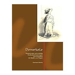 Donnerkeile. Eberhard Malwitz  - Buch