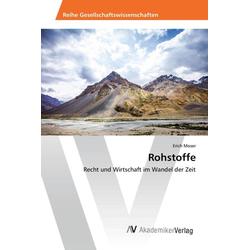 Rohstoffe als Buch von Erich Moser
