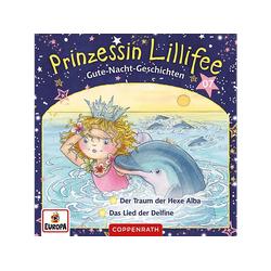 Prinzessin Lillifee - 007/Gute-Nacht-Geschichten Folge 13+14-Der Traum (CD)