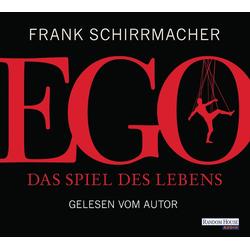 Ego: Hörbuch Download von Frank Schirrmacher