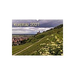 Kurpfalz 2021 (Wandkalender 2021 DIN A3 quer)