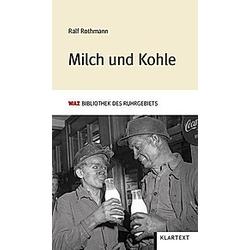 Milch und Kohle. Ralf Rothmann  - Buch