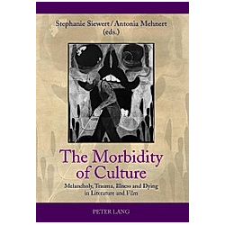 The Morbidity of Culture - Buch