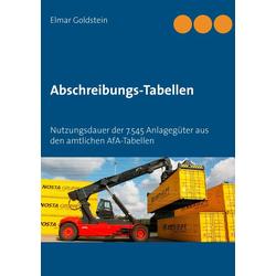 Abschreibungs-Tabellen als Buch von Elmar Goldstein
