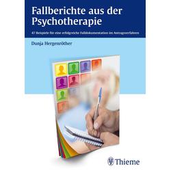 Fallberichte aus der Psychotherapie: eBook von Dunja Hergenröther