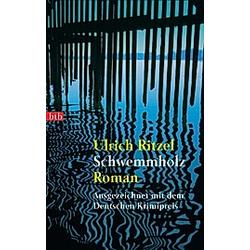 Schwemmholz / Kommissar Berndorf Bd.2. Ulrich Ritzel  - Buch