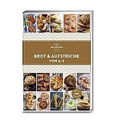 Dr. Oetker Brot & Aufstriche von A-Z - Buch