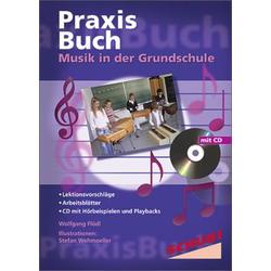 Praxisbuch Musik in der Grundschule / Musik in der Grundschule