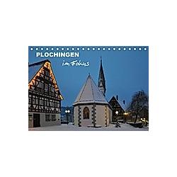 Plochingen im Fokus (Tischkalender 2021 DIN A5 quer)