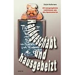 Handgeschabt und hausgebeizt. Sibylle Häußermann  - Buch