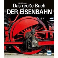 Das große Buch der Eisenbahn