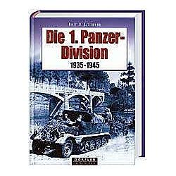 Die 1. Panzerdivision 1935-1945. Rolf Stoves  - Buch