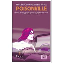 Poisonville: eBook von Marco Videtta/ Massimo Carlotto