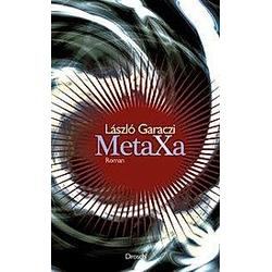Metaxa. László Garaczi  - Buch