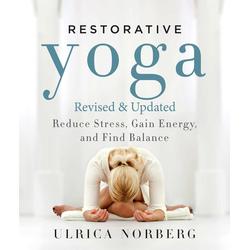 Restorative Yoga: eBook von Ulrica Norberg