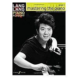 Mastering the piano. Lang Lang  - Buch
