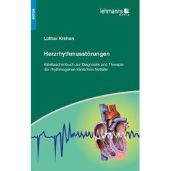Herzrhythmusstörungen als Buch von Lothar Krehan