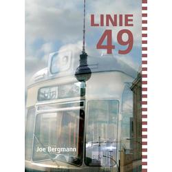 Linie 49: eBook von Joe Bergmann