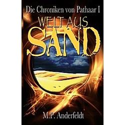 Welt aus Sand. Martin P. Anderfeldt  - Buch