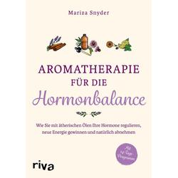 Aromatherapie für die Hormonbalance: Taschenbuch von Mariza Snyder