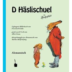 D'Häslischuel als Buch von Albert Sixtus/ Fritz Koch-Gotha