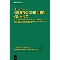 Gebrochener Glanz. Gregor Staab  - Buch