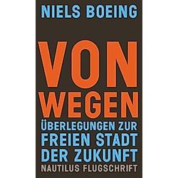 Von Wegen. Niels Boeing  - Buch