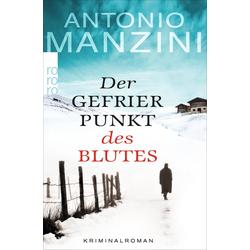 Der Gefrierpunkt des Blutes als Taschenbuch von Antonio Manzini
