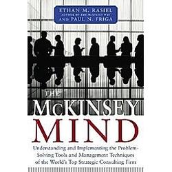 The McKinsey Mind. Ethan M. Rasiel  Paul N. Friga  - Buch