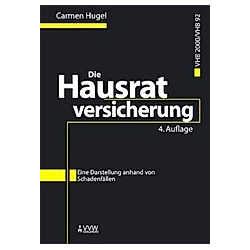 Die Hausratversicherung VHB2000/VHB92. Carmen Hugel  - Buch