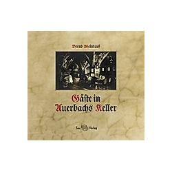 Gäste in Auerbachs Keller. Bernd Weinkauf  - Buch