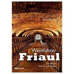Weinführer Friaul. Hans Messner  - Buch