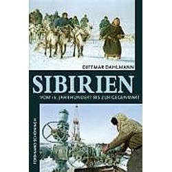 Sibirien. Dittmar Dahlmann  - Buch